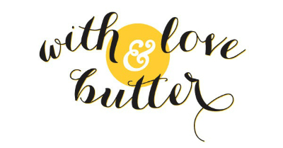 With Love and Butter
